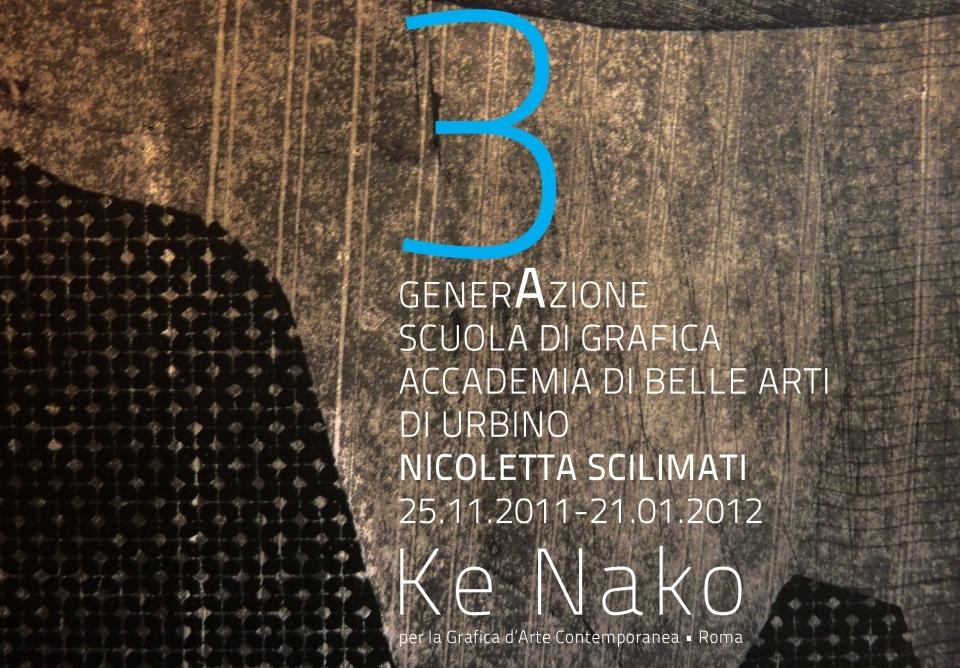 Ke Nako 3a generAzione - Nicoletta Scilimati -  Locandina